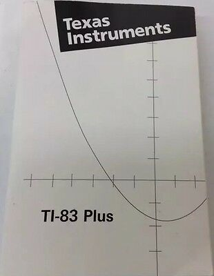 Texas Instruments TI-83 Plus Graphing Calculator Guidebook Owner's Manual Book