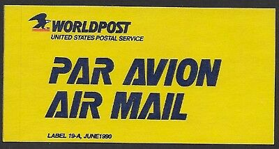 USA Cinderella: 1990 Worldpost USPS PAR AVION / AIR MAIL Etiquette Label - ow113