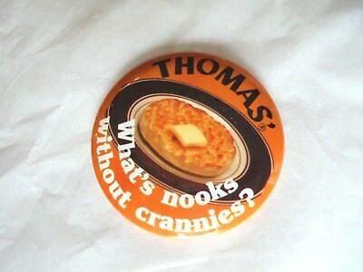 Vintage Thomas English Muffins What's Nooks without Crannies Advertising Pinback
