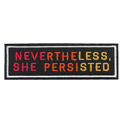 Nevertheless, She Persisted embroidered patch - Feminist, Feminism