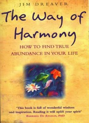 The Way of Harmony By Jim Dreaver