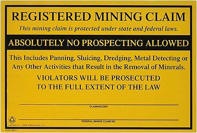 Federal Registered Mining Claim No Prospecting Sign Gold Prospecting, New