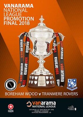 * 2018 NATIONAL LEAGUE PLAY-OFF FINAL - TRANMERE ROVERS v BOREHAM WOOD *