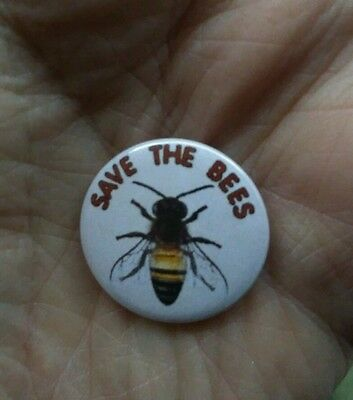 SAVE THE BEES 25mm pin badge. We NEED those bees *Free Post UK*