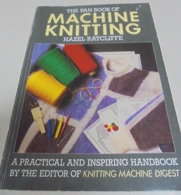 Machine Knitting Book by Hazel Ratcliffe 16 patterns with your knitting machine