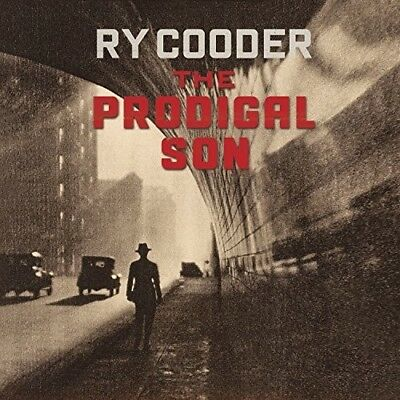 Ry Cooder - The Prodigal Son [New CD]