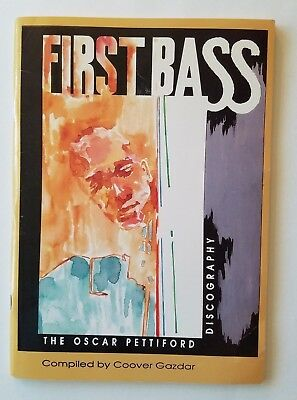 First Bass: The Oscar Pettiford Discography by Coover Gazdar, 1991, Jazz