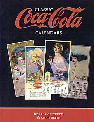 Vintage Classic Coca-Cola Coke Calendars ID VALUES BOOK by Alan Petretti C Beyer