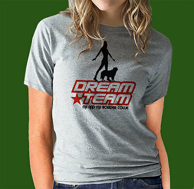 border collie DREAM TEAM Perro Obediencia HTM Agilidad Unisex Camiseta IDEAL EN