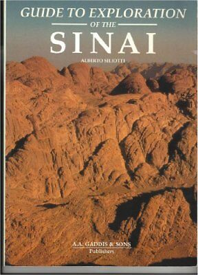 Guide to Exploration of the Sinai By Alberto Siliotti. 9781853107962