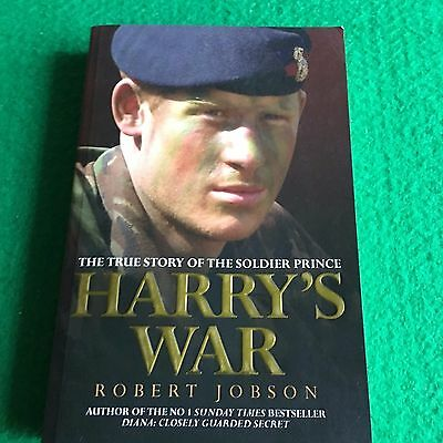 Harry's War: The True Story of Prince Harry's Heroism in Afghanistan: New