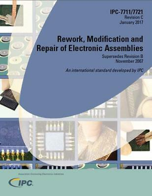 IPC-7711C/7721C[PDF FILE]Rework Modification and Repair of Electronic Assemblies