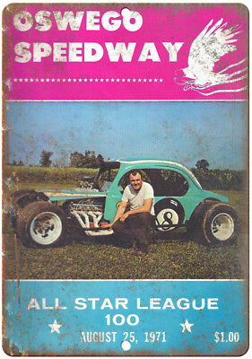 """1971 Oswego Speedway All Star League 100 10"""" X 7"""" Reproduction Metal Sign A520"""