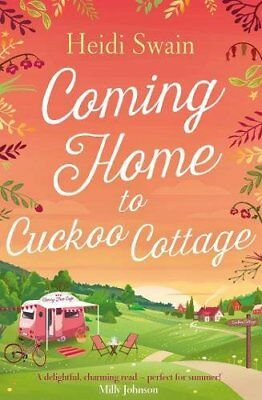 Coming Home to Cuckoo Cottage by Heidi Swain New Paperback Book