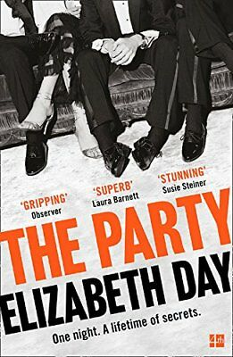 The Party: The thrilling Richard and Judy Bo by Elizabeth Day New Paperback Book