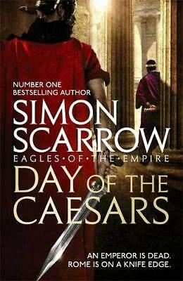 Day of the Caesars (Eagles of the Empire 16) by Simon Scarrow New Paperback Book