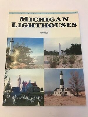 A Traveler's Guide to 116 Michigan Lighthouses First Edition Great Lakes Ships