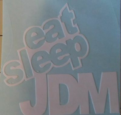 d3465cb233 Eat Sleep JDM Sticker Decal Funny Bumper Civic Honda Drift Racing Car Truck