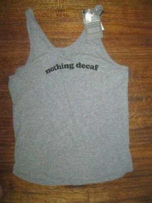NWT $42 GOOD HYOUMAN  women's  NOTHING DECAF THE CASEY L t shirt gray yoga top