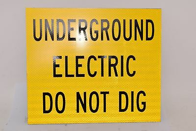 NEW Underground Electric Do Not Dig, Safety Sign, Aluminum, 12'' H 14'' W