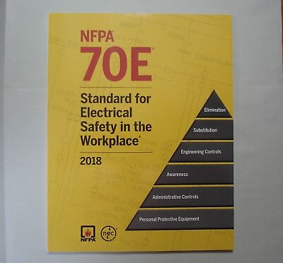 Brand New NFPA 70E 2018 Edition Standard for Electrical Safety in the Workplace