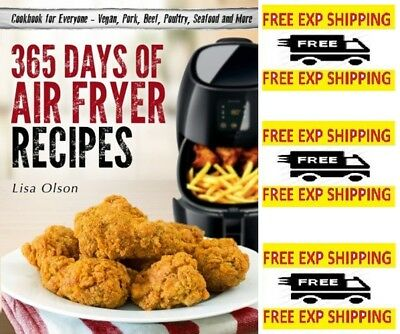365 Days of Air Fryer Recipes Cookbook for Everyone by Lisa Olson Paperback  NEW