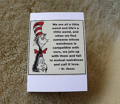 We Are All A Little Weird Dr Seuss Blank Valentines Greeting Card