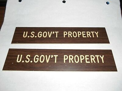 """U.S. Government Property sign measures 1 3/4""""  x 8"""" long   Qty 2 signs"""