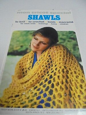 SHAWLS MON TRICOT Special Shawls book to knit,crochet,loom, and macrame pjts