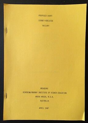 Report - Proposed Short Sydney - Adelaide Railway - April 1987