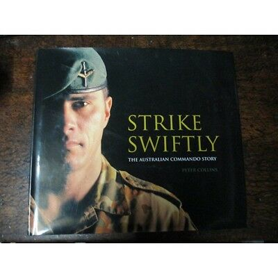 Strike Swiftly History Australian Commandos WW2 Vietnam War to2005 Military Book