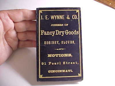 1875 Cincinnati Advertising Memo Book And Calendar J. Wynne Dry Goods & Notions