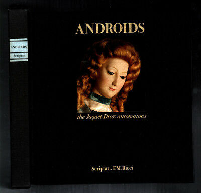 """ANDROIDS The Jaquet Droz automatons"" SCRIPTAR-FRANCO MARIA RICCI 1979"