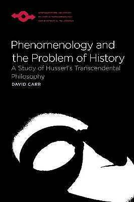 Phenomenology and the Problem of History: David Carr (Paperback, 2009)