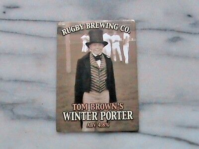 Rugby Tom Brown's Winter Porter Real Ale Beer Pump Clip Sign