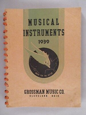 Grossman Music Co. CATALOG - 1939 ~~ musical instruments; 186 pages