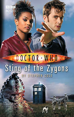 Doctor Who: Sting of the Zygons by Stephen Cole (Hardback, 2007)