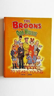 The Broons & Oor Wullie: 70 years young 1936-2006. 2005 D.C.Thomson. Fine in d/w