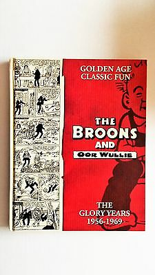The Broons & Oor Wullie: the glory years 1956-1969. 2009 D.C.Thomson. Fine.