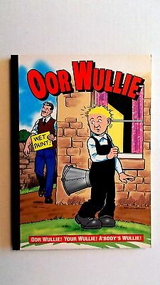 Oor Wullie 2001. 2000 D.C.Thomson. Fine condition in stiff covers.