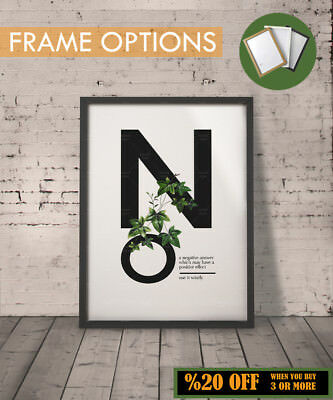 NO Poster Typography Print Modern Wall Art Gift Inspirational Quotes A3/A4 FRAME