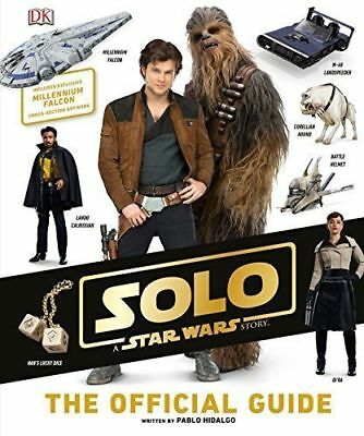 Solo: A Star Wars Story The Official Guide Hardcover