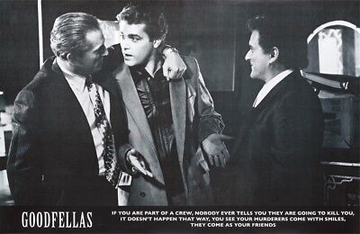 GOODFELLAS - PART OF A CREW QUOTE - MOVIE POSTER 24x36 - 23745