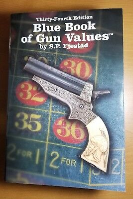 Blue Book of Gun Values 34th Edition S.P. Fjestad