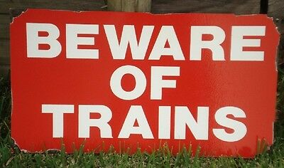 Beware Of Trains Enamel Sign (Made To Order) #07