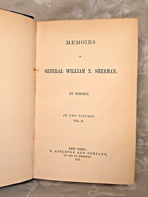 Memoirs of General William T Sherman 2 Volumes 1875 Autobiography New York
