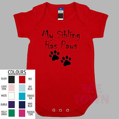 My Sibling Has Paws Baby Romper  Body Suit Shower Gift 100% Cotton Funny