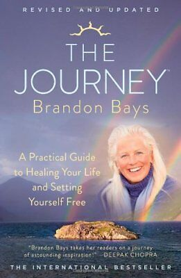 The Journey: A Practical Guide to Healing Your Life and Setting .9781451665611