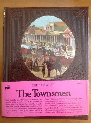 The Old West Time Life Series  Leatherette Hardcover Book The Townsmen 1975