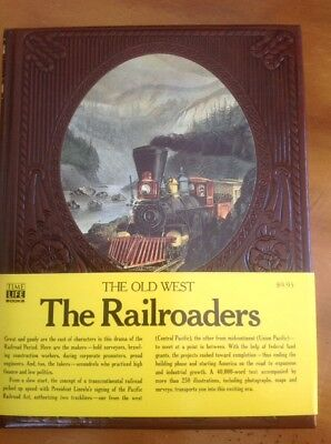 The Old West Time Life Series  Leatherette Hardcover Book The Railroaders 1973